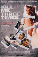 Affiche Kill Me Three Times