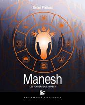 Couverture Manesh - Les Sentiers des astres, tome 1