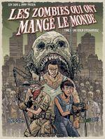 Couverture Une odeur épouvantable - Les Zombies qui ont mangé le monde, tome 1