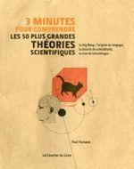 Couverture 3 minutes pour comprendre les 50 plus grandes théories scientifiques