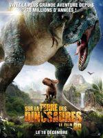 Affiche Sur la terre des dinosaures : Le Film 3D