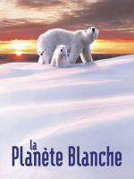 Affiche La Planète blanche