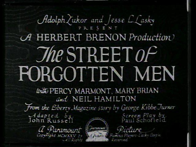 The Street Of Forgotten Men Film 1925 Senscritique