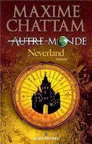 Couverture Neverland - Autre-Monde, tome 6