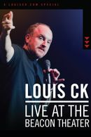 Affiche Louis CK : Live at the Beacon Theater