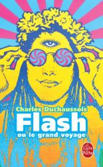 Couverture Flash ou le grand voyage