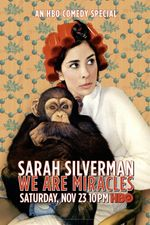 Affiche Sarah Silverman : We Are Miracles