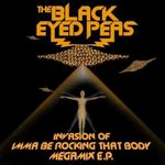 Pochette Invasion of Imma Be Rocking That Body: Megamix EP (EP)