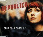 Pochette Drop Dead Gorgeous (Single)