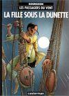Couverture La Fille sous la dunette - Les Passagers du vent, tome 1
