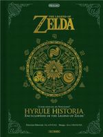Couverture Hyrule Historia - Zelda