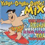 Pochette Yabba-Dabba-Dance! Mix