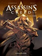 Couverture El Cakr - Assassin's Creed, tome 5
