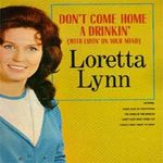 Pochette Don't Come Home a Drinkin' (with Lovin' on Your Mind)