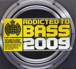 Pochette Ministry of Sound: Addicted to Bass 2009