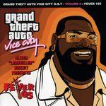 Pochette Grand Theft Auto: Vice City, Volume 6: Fever 105 (OST)