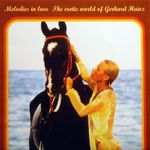 Pochette Melodies in Love: The Erotic World of Gerhard Heinz (OST)