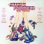 Pochette The Transformers: The Movie (Original Motion Picture Soundtrack) (OST)
