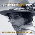 Pochette The Bootleg Series, Vol. 5: Live 1975: The Rolling Thunder Revue (Live)