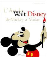 Couverture L'Art de Walt Disney de Mickey à Mulan