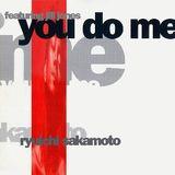 Pochette You Do Me (Single)