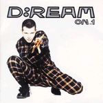 Pochette D:Ream On, Volume 1