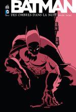 Couverture Batman : Des ombres dans la nuit