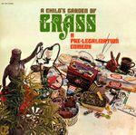 Pochette A Child's Garden of Grass: A Pre-Legalization Comedy