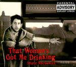 Pochette That Woman's Got Me Drinking (Single)
