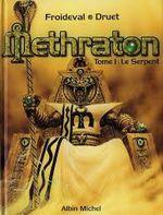 Couverture Le Serpent - Methraton, tome 1