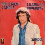 Pochette Seulement l'amour / La Java de Broadway (Single)