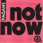 Pochette Not Now (Single)