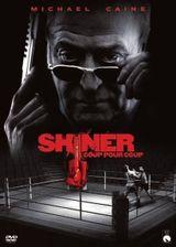 Affiche Shiner