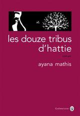 Couverture Les Douze Tribus d'Hattie