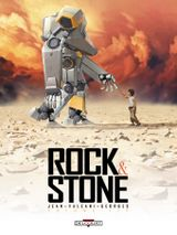 Couverture Rock & Stone, tome 1