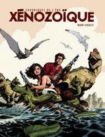 Couverture Intégrale - Chroniques de l'ère Xénozoïque