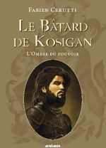 Couverture Le bâtard de Kosigan