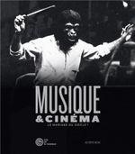 Couverture Musique et cinéma : Le mariage du siècle ?
