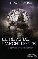Couverture Le Rêve de l'architecte - Le Dernier Apprenti Sorcier, tome 4