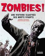 Couverture Zombies ! Une histoire illustrée des morts vivants