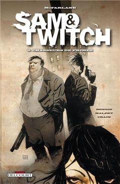 Couverture Chasseurs de Primes - Les Enquêtes de Sam & Twitch, tome 3