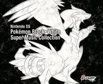 Pochette Pokémon Black & Pokémon White: Super Music Collection (OST)
