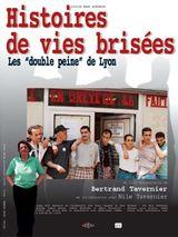 Affiche Histoires de vies brisées : les « double peine » de Lyon