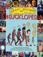 Couverture MTV'S Beavis and Butt-Head : Ensucklopedia