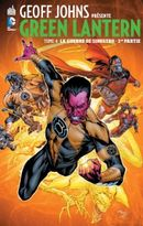 Couverture La Guerre des Sinestro, 1ere partie - Geoff Johns présente Green Lantern, tome 4