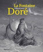 Couverture La Fontaine - choix de fables, illustrées par Doré