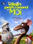 Affiche Le Vilain Petit Canard et moi