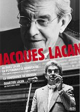 Affiche Jacques Lacan, la psychanalyse réinventée