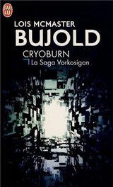 Couverture Cryoburn - La Saga Vorkosigan, tome 15