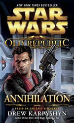 Couverture Annihilation - Star Wars : The Old Republic, tome 4